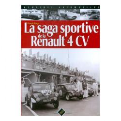 LA SAGA DES RENAULT 4CV / François RIVAGE / PIXEL PRESSE
