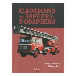 Camions de sapeurs-pompiers / André HORB / EPA Librairie Automobile SPE