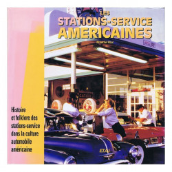 LES STATIONS-SERVICE AMERICAINES Librairie Automobile SPE 9782726881767