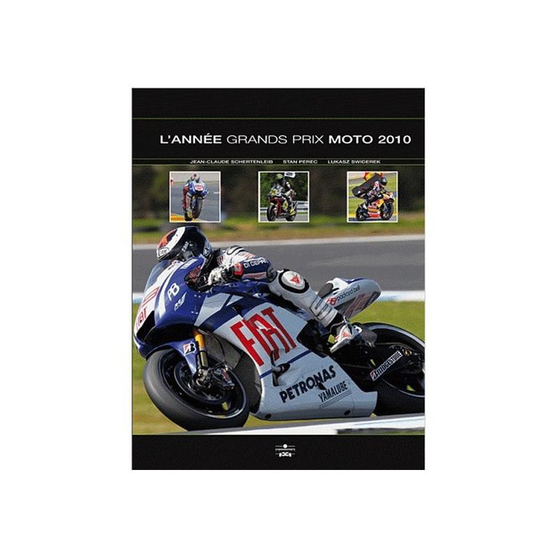 L'ANNÉE GRANDS PRIX MOTO 2010 Librairie Automobile SPE 9782847071672