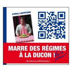 Marre des régimes à la Ducon - Vive le plaisir / Cyril Laffiteau / Fil conducteur Librairie Automobile SPE 9791090084032