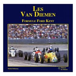 LES VAN DIEMEN - FORMULE FORD KENT Librairie Automobile SPE P166