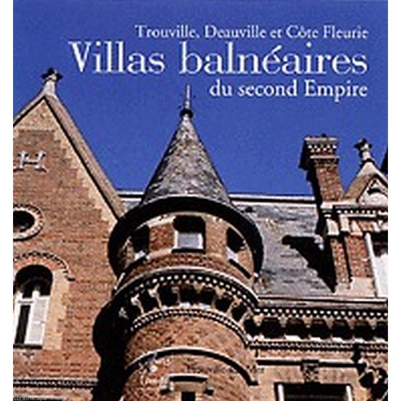 Villas Balneaires Du Second Empire / Cahiers du temps Librairie Automobile SPE 9782911855368