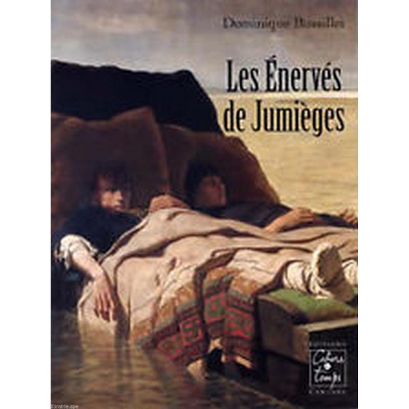 LES ENERVES DE JUMIEGES de Dominique Bussillet / Cahiers du temps Librairie Automobile SPE 9782911855948