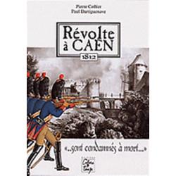 REVOLTE A CAEN / Cahier du temps Librairie Automobile SPE 9782911855191