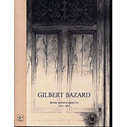 GILBERT BAZARD dessins gravures aquarelles 1953 - 2004 / Cahiers du temps Librairie Automobile SPE 9782911855757