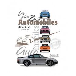 Les plus belles Automobiles de O à W - TOME 4 / Histoire et collections Librairie Automobile SPE 9782352502647