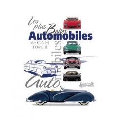 Les plus belles Automobiles de C à H - TOME 2 / Histoire et collections Librairie Automobile SPE 9782352502623