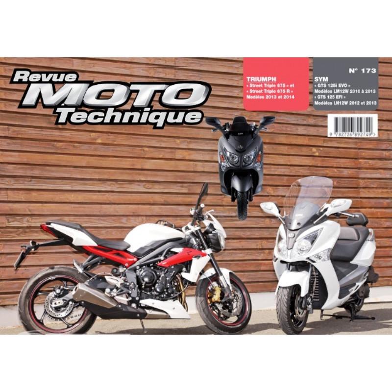 REVUE MOTO TECHNIQUE TRIUMPH STREET TRIPLE 675 de 2013 et 2014 - RMT 173 Librairie Automobile SPE 9782726892749