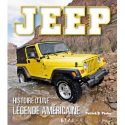 JEEP, HISTOIRE D 'UNE LEGENDE AMERICAINE - ETAI Librairie Automobile SPE 25997