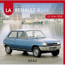 LA RENAULT 5 DE MON PERE Librairie Automobile SPE 9791028300456