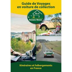 GUIDE DE VOYAGES EN VOITURE DE COLLECTION - LVE Librairie Automobile SPE 9782362140051