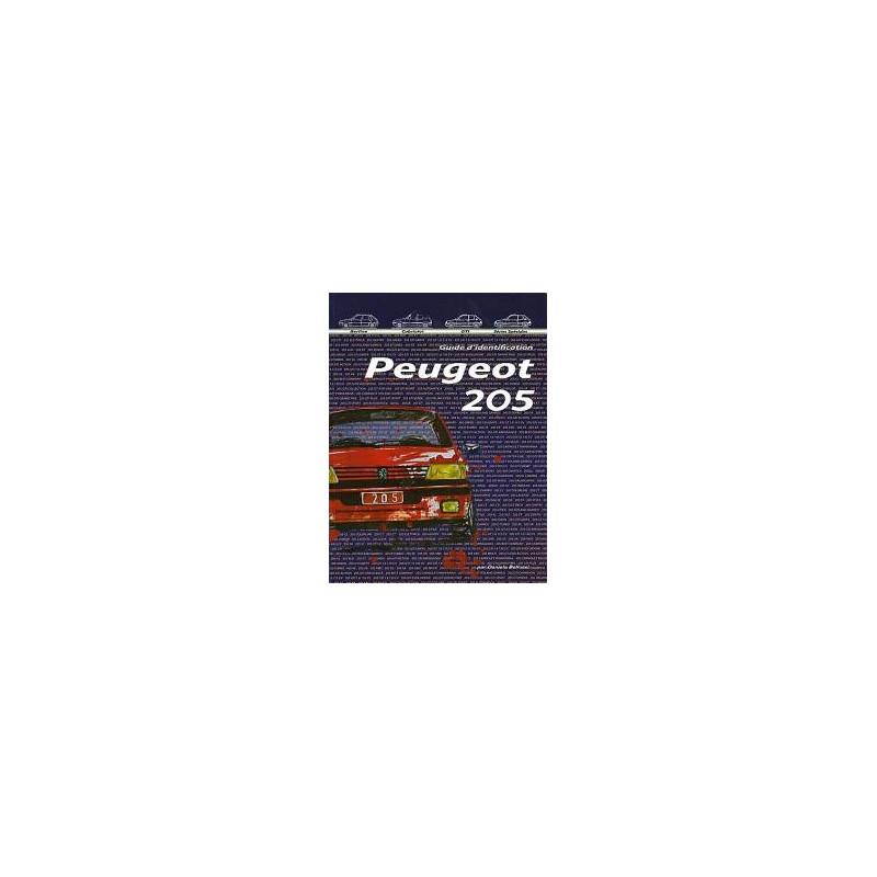 Peugeot 205 «Le Guide d'Identification»