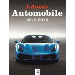 L'ANNÉE AUTOMOBILE N°63 (2015-2016 Librairie Automobile SPE 9791028300876