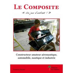 """LE COMPOSITE, """" UN JEU D'ENFANT ! """" Librairie Automobile SPE P194"""