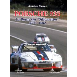 PORSCHE 935 - LA REINE DES SILHOUETTES de 1976 à 1982 Librairie Automobile SPE 9782360590599