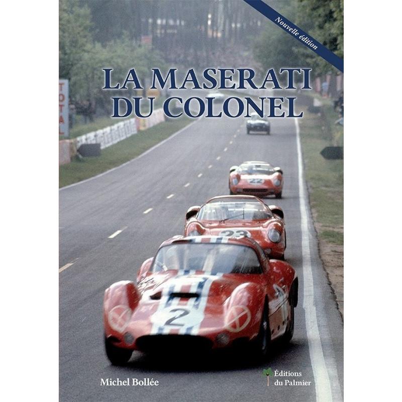 LA MASERATI DU COLONEL Librairie Automobile SPE 9782360590575