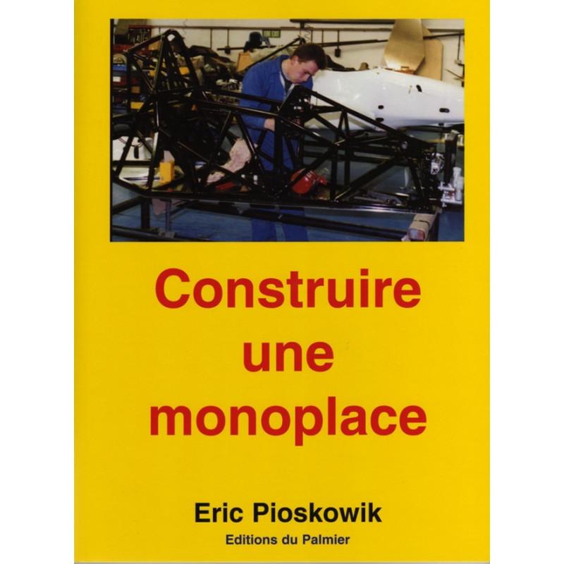 CONSTRUIRE UNE MONOPLACE Librairie Automobile SPE 9782914920032