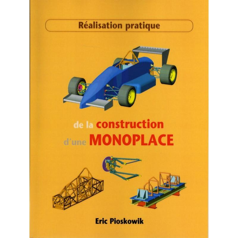 REALISATION DE LA CONSTRUCTION D'UNE MONOPLACE Librairie Automobile SPE 9782914920049
