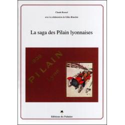 LA SAGA DES PILAIN LYONNAISES Librairie Automobile SPE 9782914920858