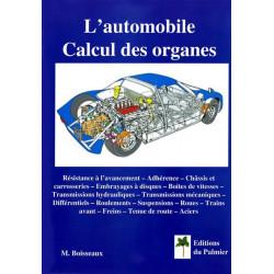 L'AUTOMOBILE - CALCUL DES ORGANES Librairie Automobile SPE P138