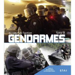 GENDARMES AU COEUR DE L'ACTION Tome 3 Librairie Automobile SPE 24456